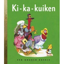 Ki-Ka-Kuiken. Een gouden boekje