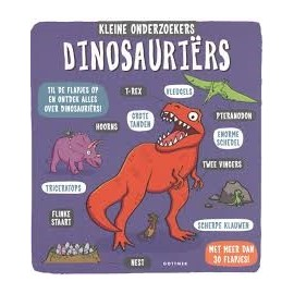 Kleine Onderzoekers. Dinosauriërs.  Flapjesboek