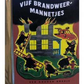 Vijf Brandweermannetjes Een mini gouden boekje