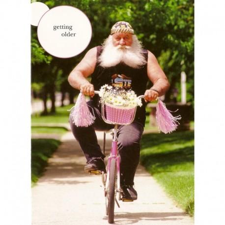 Fotokaart Getting Older Ain't for Sissies