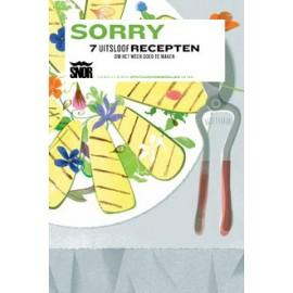 Sorry 7 uitsloof recepten om het weer goed te maken