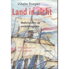 Land In Zicht Nederlanders op ontdekkingsreis