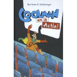 Coolman en ik Actie