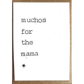 Enkele Kaart Muchos for the Mum